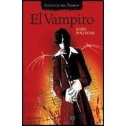 El Vampiro - John Polidori