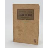 L018 Trazas Del Amor Julio Cejador Y Frauca 1914