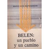 Belen Un Pueblo Y Un Camino Departamento De Artigas 1962