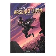 Arsenio Lupin - Ladrón Aristocrático - Ed. Pictus