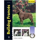 Bulldog Francés (excellence-raza Especial) Muriel Lee