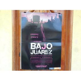 Alejandra Sanchez, Bajo Juarez, Poster De Cine
