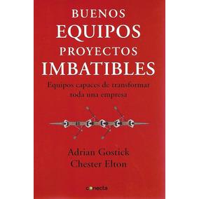 Buenos Equipos Proyectos Imbatibles - Gostick [hgo]