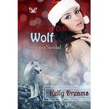 Christmas Wolf - Kelly Dreams