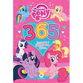 My Little Pony - 365 Atividades E Desenhos Para Colorir