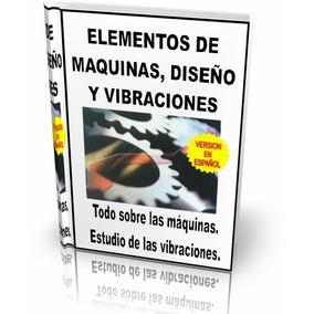 Libros Digitales Sobre Diseño De Máquinas Y Vibraciones Pdf