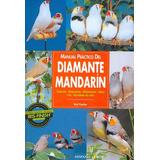 Libro Manual Practico Del Diamante Mandarin Ed. H. Europea