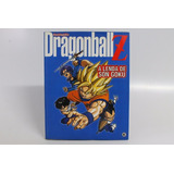 Enciclopédia Dragonball Z - A Lenda De Son Goku