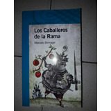 Los Caballeros De La Rama-alfaguara Juvenil