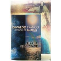 Após A Tempestade: Joanna De Ângelis & Divaldo Franco (novo)
