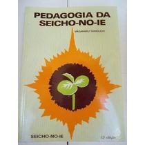 * Livro - Pedagogia Da Seicho-no-ie - Religião