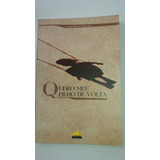 Livro Quero Meu Filho De Volta Carlos Roberto Barcelos - L6