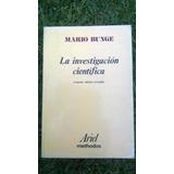 { Libro: La Investigación Científica - Autor: Mario Bunge }