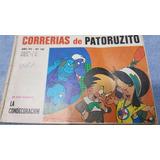Correrias De Patoruzito - 3 Ejemplares Unicos