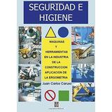 Seguridad E Higiene - Maquinas En La Construccion - Alsina