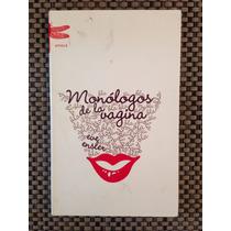 Monólogos De La Vagina / Eve Ensler