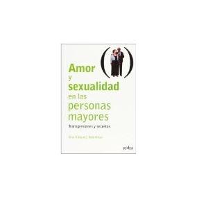 Libro Amor Y Sexualidad En Las Personas Mayores Transgre *cj