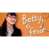 Novela Betty A Feia Completa E Dublada Dvix 19 Dvds