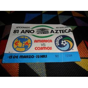 Boleto America Vs Cosmos Monumental Estadio Azteca 1981