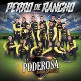 Cd : Poderosa Banda San Juan - Perro De Rancho