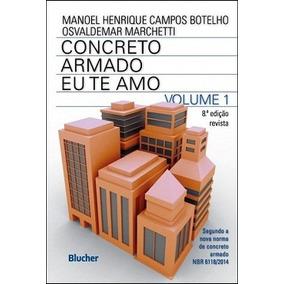 Kit Livros - Concreto Armado - Eu Te Amo - Vol. 1 E Vol. 2