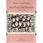 Ingeborg Bachmann - Maria Luisa Punte Ed. Almagesto
