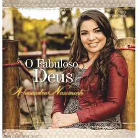 Alexsandra Nascimento - O Fabuloso Deus - Play Back