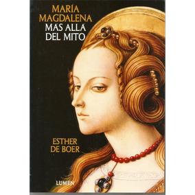 María Magdalena Más Allá Del Mito - Boer [lea]