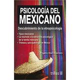 Tri.- Psicología Del Mexicano. Descubrimiento De La Etnopsic