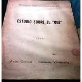 Estudio Sobre El Que Del Profesor Juan Sequera Cardot 1950