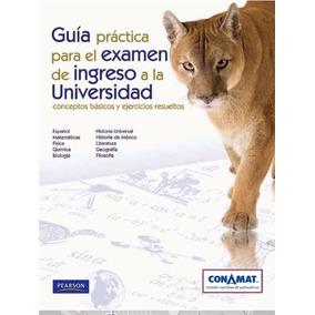 Guia Unam Ingreso Universidad + Consejos De Estudio