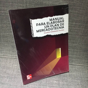 Manual Plan De Mercadotecnia, Ricardo Fernández Mcgrawhill