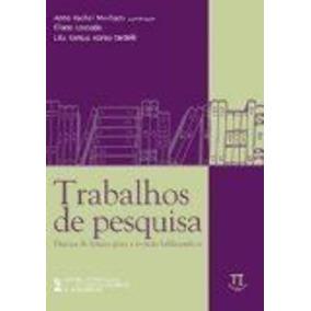 Livro Trabalhos De Pesquisa Anna Rachel Machado