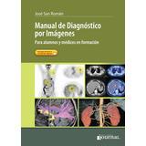 Manual De Diagnosticos Por Imagenes San Roman
