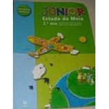 Junior Estudo Do Meio 3.o Ano - Conceicao Vieira Da Silva /