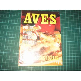 Aves Recetas De Cocina Pollos Pavos Patos Perdices Gratis Ca