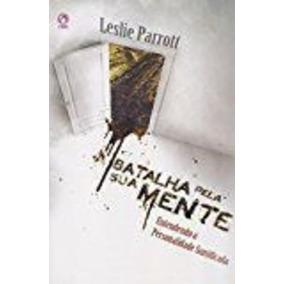 Livro A Batalha Pela Sua Mente Leslie Parrott