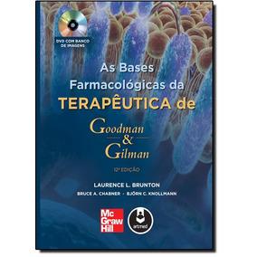 Bases Farmacológicas Da Terapêutica De Goodman E Gilman, A