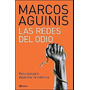 Las Redes Del Odio. De Marcos Aguinis. Autografiado Firmado!