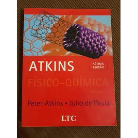 Físico-química - Volume 1 - Atkins
