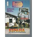 Revista Nuestro Holando Nro 467 Agosto 1999