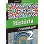 Livro Conecte História - Volume 2 Sheila De Castro Faria