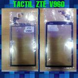 Mica Tactil Zte Skate V960 ( Nuevas )