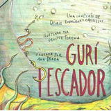 Gurí Pescador - Osiris Rodríguez Castillos, Denisse Torena