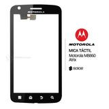 Mica Tactil Digitizer Touch Motorola Atrix Mb860 Original