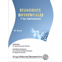 Ecuaciones Diferenciales Y Sus Aplicaciones Braun