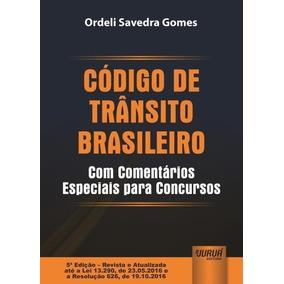 Código De Trânsito Brasileiro - Com Comentários Especiais