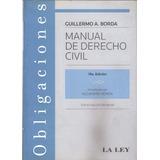 Manual De Derecho Civil - Obligaciones - Guillermo Borda