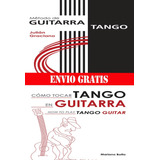 Combo Guitarra Tango Botto+graciano