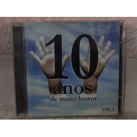 10 Anos De Muito Louvor Volume 01 - Cd Mk Publicitá
